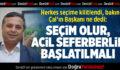 Başkan Fethi Akcan: Acil Seferberlik Başlatılmalı