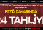 FETÖ Davasında 24 Tahliye