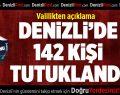 Denizli'de 142 kişi tutuklandı