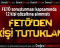 Denizli'de FETÖ'den 6 tutuklama