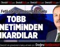 FETÖ'den tutuklanan Özer, TOBB yönetiminden düşürüldü
