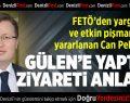 FETÖ'den yargılanan işadamı, Gülen'e ziyareti anlattı