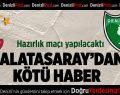 Galatasaray'dan Kötü Haber