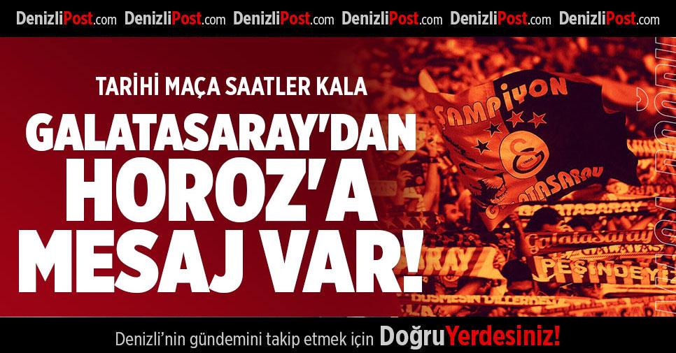 GALATASARAY'DAN DENİZLİSPOR'A MESAJ VAR!
