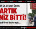 Prof. Dr. Gökhan Önem; Artık Deniz Bitti!