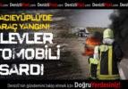 Hacıeyüplü'de Araç Yangını: Alevler Otomobili Sardı