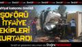 Hafriyat Kamyonu Devrildi: 1 Yaralı