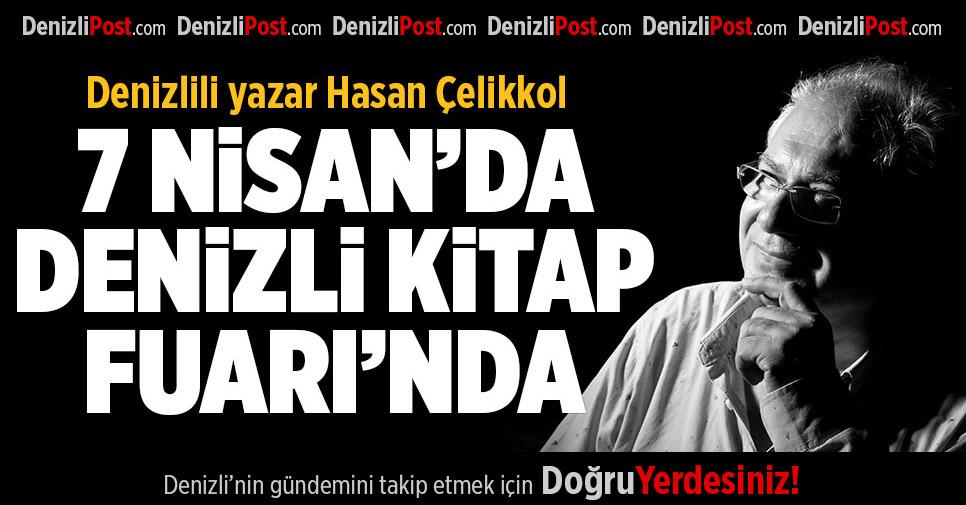 Denizlili Yazar Hasan Çelikkol 7 Nisan'da Denizli Kitap Fuarı'nda