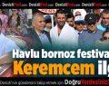 Havlu bornoz festivalinde Keremcem ilgisi
