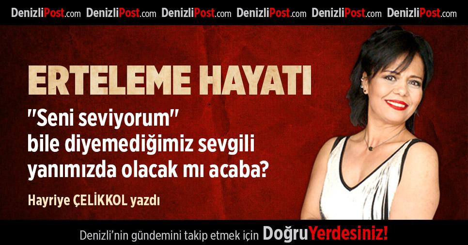 ERTELEME HAYATI