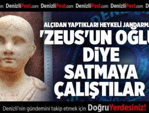 ALÇIDAN YAPTIKLARI HEYKELİ JANDARMAYA 'ZEUS'UN OĞLU' DİYE SATMAYA ÇALIŞTILAR
