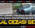 Hiç gitmediği İstanbul'dan Ceza Geldi