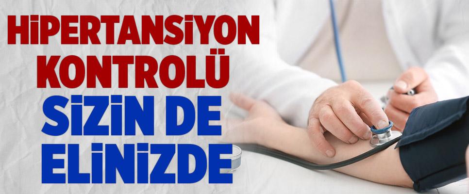 """""""HİPERTANSİYON KONTROLÜ SİZİN DE ELİNİZDE"""""""