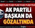 AK Parti Honaz İlçe Başkanı gözaltına alındı