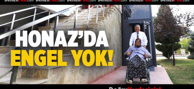 Honaz'da Engel Yok