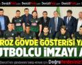 Denizlispor'dan gövde gösterisi