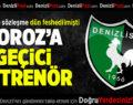 Horoz'a Geçici Antrenör