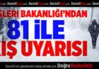 İçişleri Bakanlığı'ndan 81 İle Kış Uyarısı