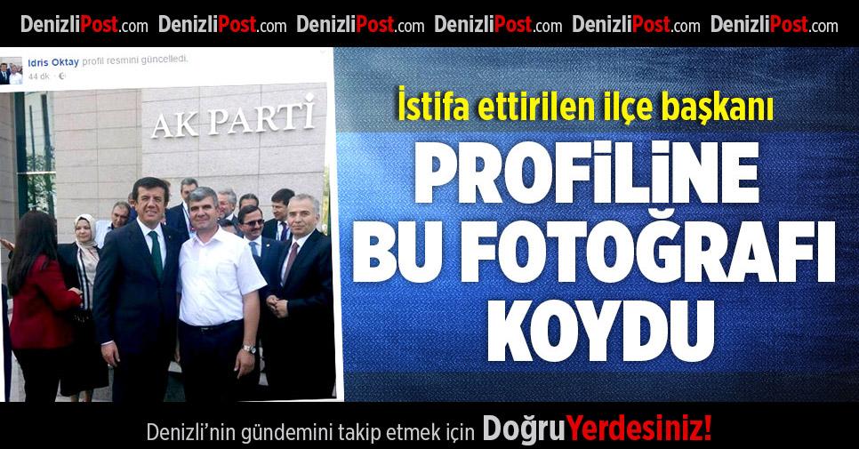 İstifa Ettirilen İlçe Başkanı Profiline Bu Fotoğrafı Koydu