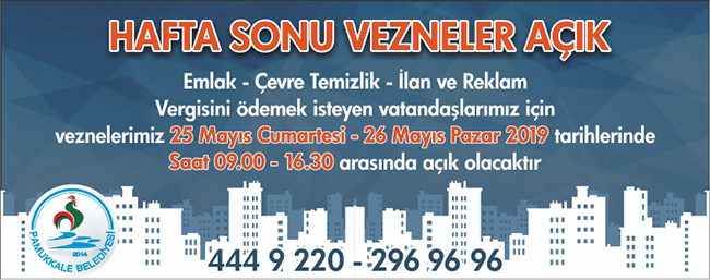 ilan 1 - Pamukkale'de Vezneler Hafta Sonu Da Açık