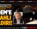 AS BAŞKAN'A SİLAHLI SALDIRI