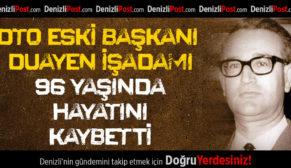 DTO Eski Başkanı Özkardeş 96 Yaşında Hayatını Kaybetti