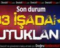 Denizli'de 33 işadamına FETÖ/PDY tutuklaması