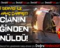 İşçi Servisi İle Ticari Araç Çarpıştı: 7 Yaralı