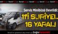 Suriyeli İşçileri Taşıyan Servis Şarampole Devrildi: 16 Yaralı