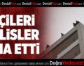 İŞÇİLERİ POLİSLER İKNA ETTİ