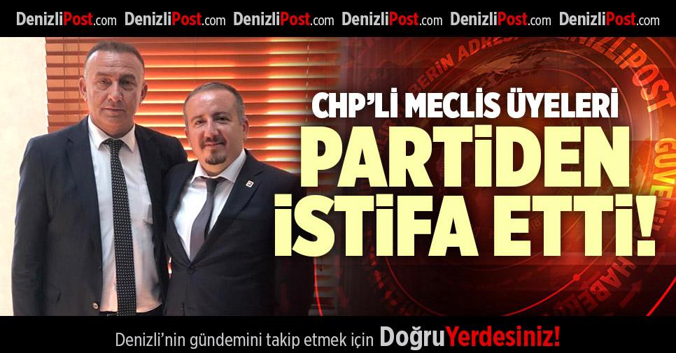 CHP'Lİ MECLİS ÜYELERİ PARTİDEN İSTİFA ETTİ!