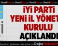 İYİ Parti Yeni İl Yönetim Kurulu Açıklandı
