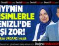İYİ'NİN BU İSİMLERLE DENİZLİ'DE İŞİ ZOR!