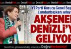 Cumhurbaşkanı Adayı Akşener Denizli'ye Geliyor