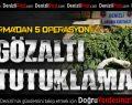 Jandarma'dan 5 operasyon