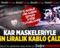 Kablo firmalarından maskeli hırsızlığa 3 tutuklama