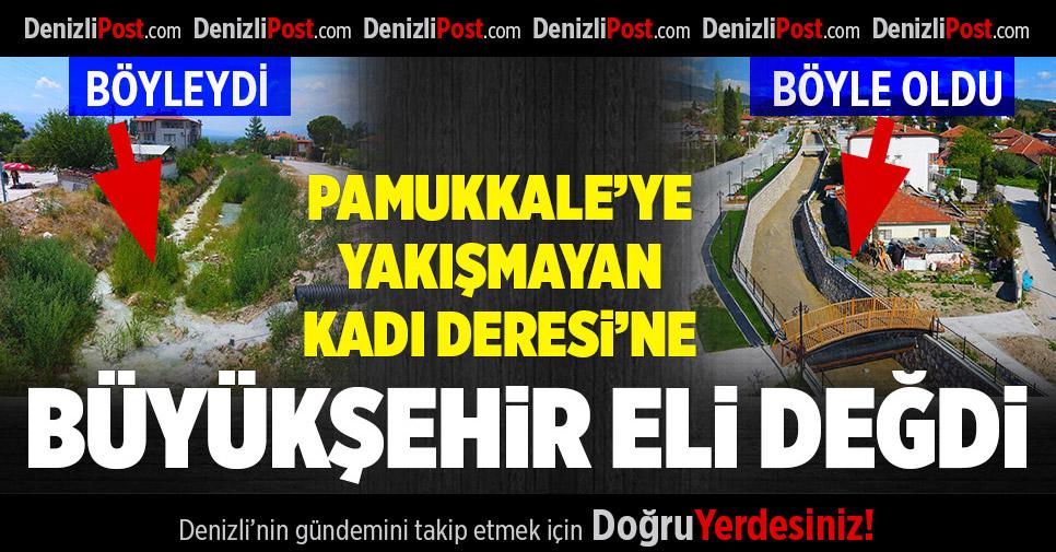 Pamukkale'ye Büyükşehir eli değdi