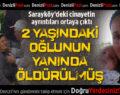 Sarayköy'deki Kadın Cinayetinin Ayrıntıları Ortaya Çıktı