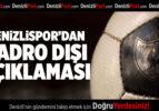 Denizlispor'dan kadro dışı açıklaması