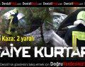 Kale'de Kaza: 2 yaralı