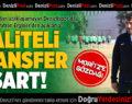 Teknik Patron Erginer'den Açıklama: Kaliteli Transfer Şart!