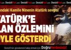 Kamile Nine Atatürk'e Olan Özlemini Böyle Gösterdi