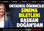 Başkan Doğan'dan Ortaokul Öğrencilerine Sinema Bileti