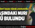 11 Yaşındaki Kayıp Nuri Ölü Bulundu