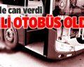 Belediye otobüsünün çarptığı yaya öldü
