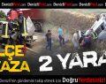 Sarayköy ve Acıpayam'da Kaza: 2 Yaralı