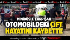 Minibüsle Çarpışan Otomobildeki Çift, Hayatını Kaybetti
