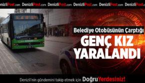 Belediye Otobüsünün Çarptığı Genç Kız Yaralandı