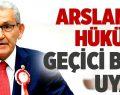 Arslan'dan Hükümete, Geçici Bütçe Uyarısı