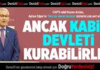 CHP'li Arslan: Yeni bir devlet kurmaya güçleri yetmez